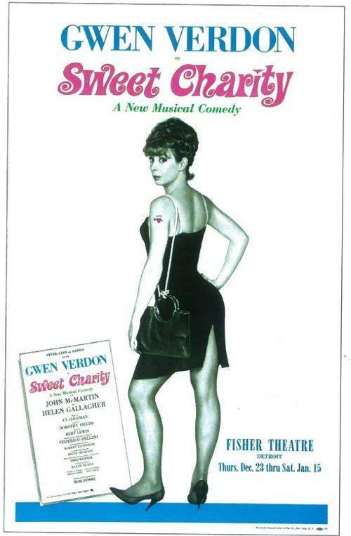 Gwen Verdon There S Only One Charity Hope Valentine Only One Roxie Hart Favorite Famous