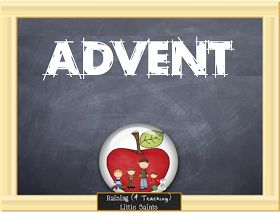 Raising (& Teaching) Little Saints   Catholic Homeschooling & Traditional Catholic: A Colossal Set of Resources for Advent
