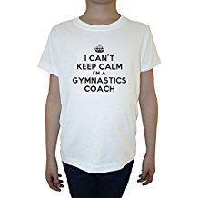 I Cant Keep Calm Im A Gymnastics Coach Blanc Coton Garçon Enfants T-shirt Col Ras Du Cou Manches Courtes White Boys Kids T-shirt