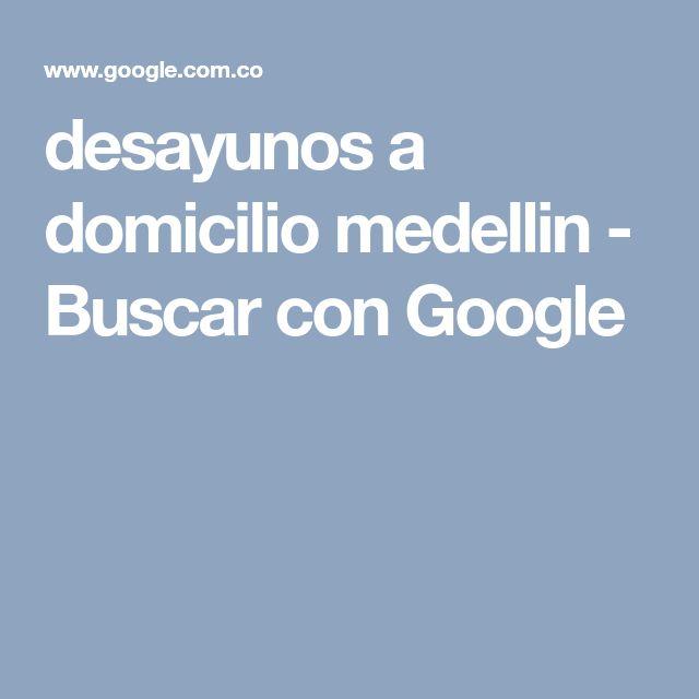 desayunos a domicilio medellin - Buscar con Google