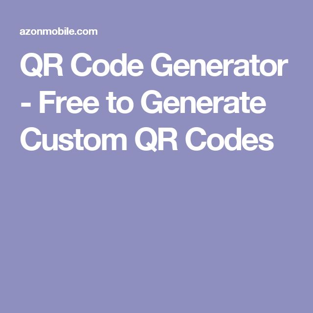QR Code Generator - Free to Generate Custom QR Codes