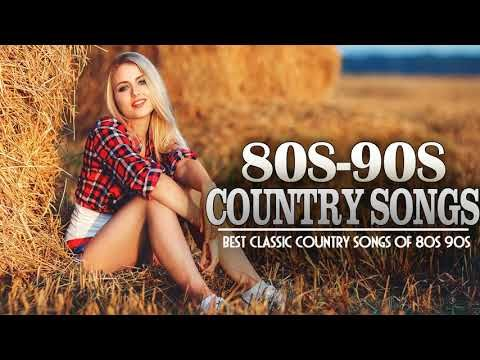 Best Classic Country Songs Of 80s 90s - Top 100 Country Songs Of 80s