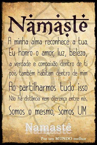 Quando a gente gosta É claro que a gente cuida Namastê