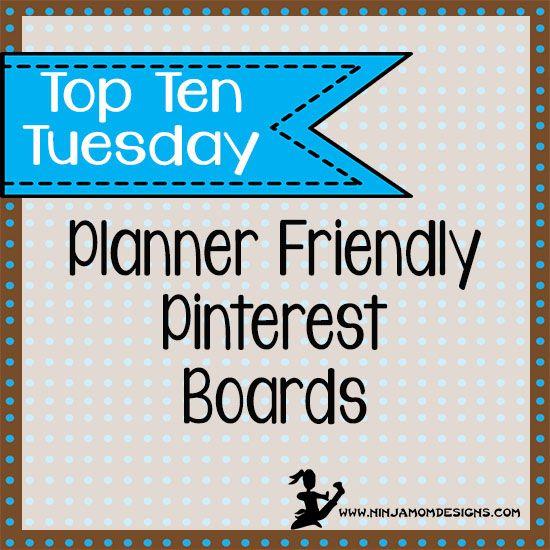 Top Ten Tuesday- Planner Friendly Pinterest Boards