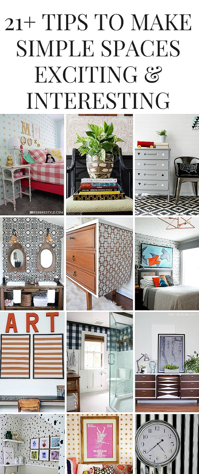 21+ budget friendly and simple ways to make a space more exciting and interesting! Add texture, color and design using wallpaper, paint, textiles and more!