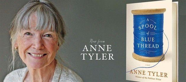 Na své opus magnum čekala Anne Tylerová přes padesát let. Dostavilo se v podobě knihy Špulka modré nitě nominované na Man Bookerovu cenu.