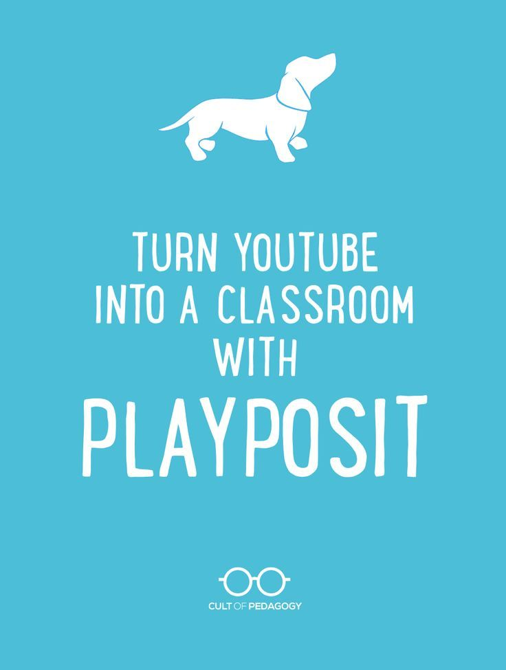 Turn YouTube into a Classroom with PlayPosit - You know the Internet is loaded with great videos. But holding students accountable for watching is a challenge. Without standing right over students, how do you know if they're really watching?   Cult of Pedagogy