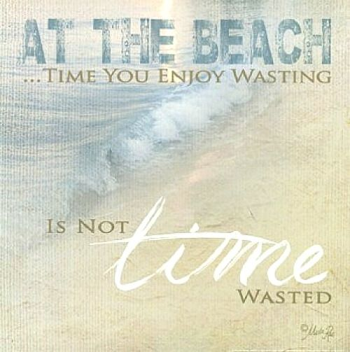 Time Wasted Quotes: 452 Best Images About Sea & Ocean Quotes On Pinterest