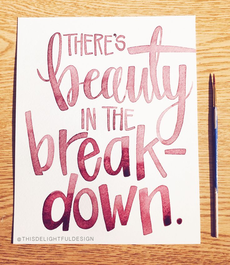 There's beauty in the breakdown | Imogen Heap | Lyrics | watercolor | hand lettering | typography | home decor  This Delightful Design by Katie Clark | katieclarkk.com