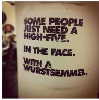 ...: High Five, Quotes, Some People, Fun Stuff, Street Art, True, Funny Stuff, Things