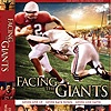 """Facing The Giants - Not just about football.  This movie shows you how you can """"face the giants"""" in your life and be a winner at living."""