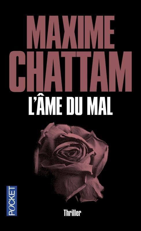 L'âme du Mal par Maxime Chattam
