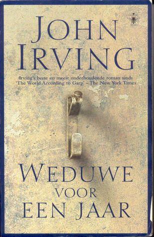 John Irving - Weduwe voor een jaar