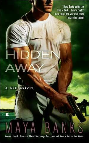 -maya banks  KGI Novel Book 3 Hidden Away