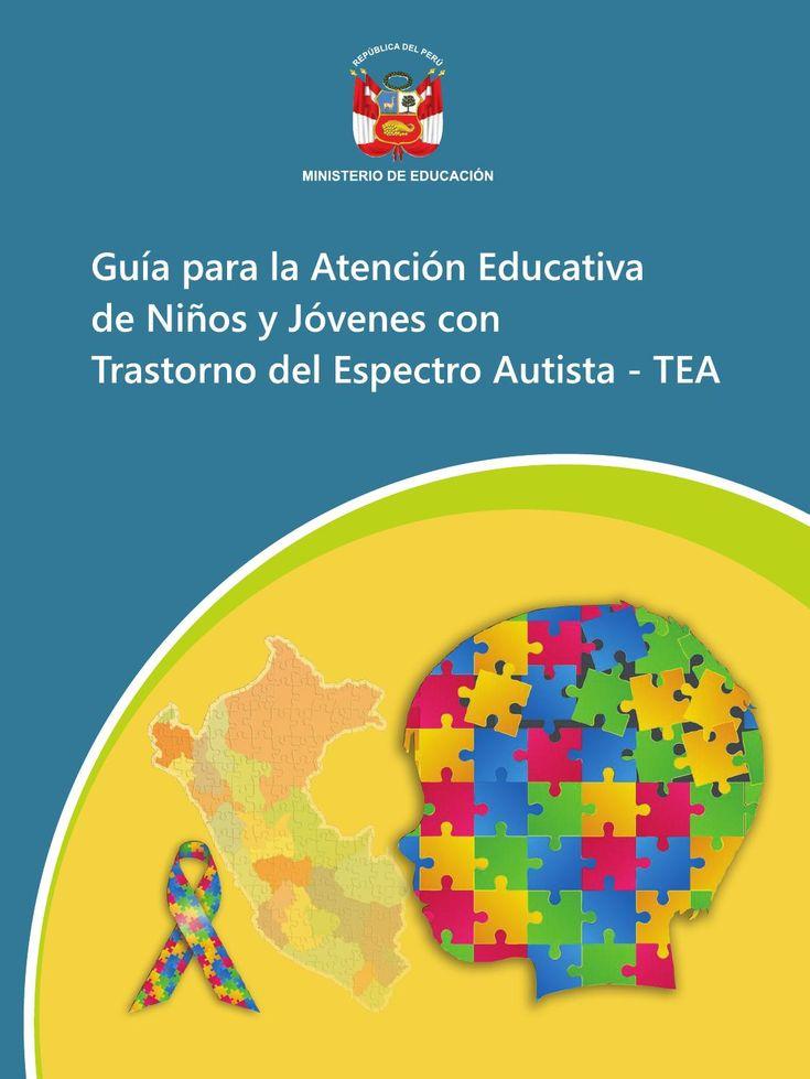 Guía para la atención educativa de niños y jóvenes con tea (min educación perú, 2013)