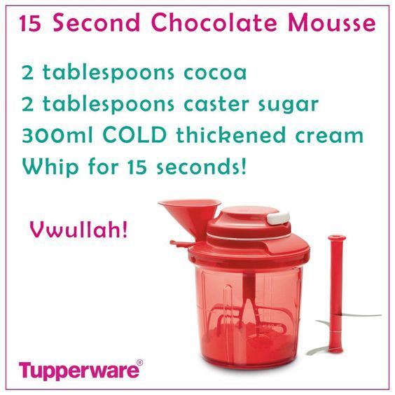 15 second chocolate mousse in the Tupperware Extra Chef