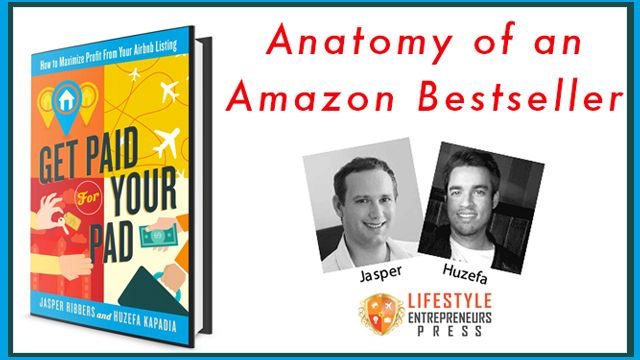 Anatomy of an Amazon Bestselling Book Launch - Get Paid For Your Pad