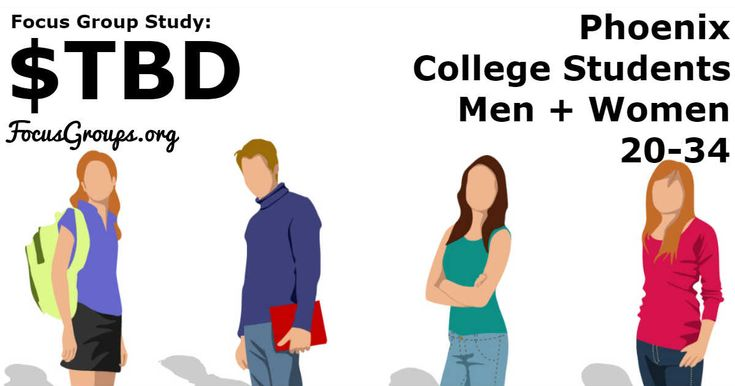Focus Group for College Students in Phoenix  $TBD - FocusGroups.org