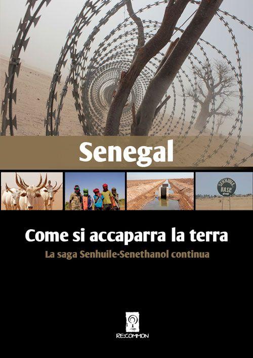 Senegal, progetto di land grabbing sull'orlo dell'implosione