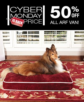 Save 50% Off All Arf Van Products For Your Pets! Click Now To Shop The Art  Van Cyber Monday Is Back Sale   Plus, While Supplies Last, Get A FREE  Chromebook ...