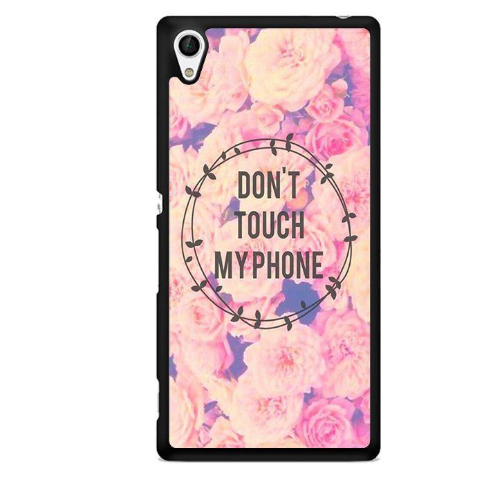 Do Not Touch My Phone Flower TATUM-3489 Sony Phonecase Cover For Xperia Z1, Xperia Z2, Xperia Z3, Xperia Z4, Xperia Z5