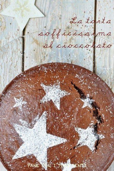La torta sofficissima al cioccolato.