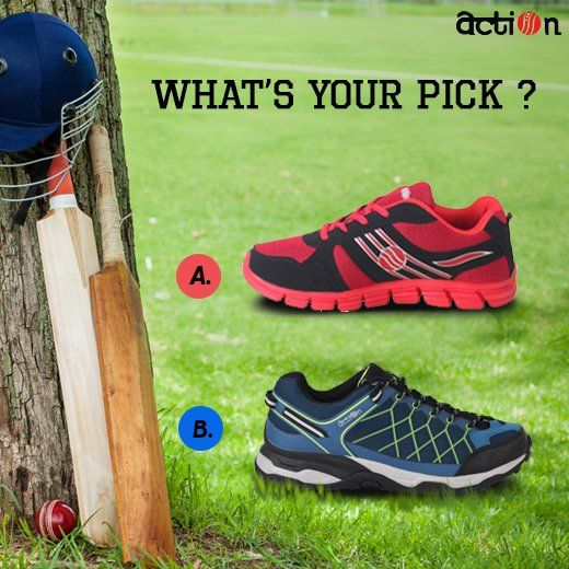 Which Action shoes will you prefer for a game of cricket?