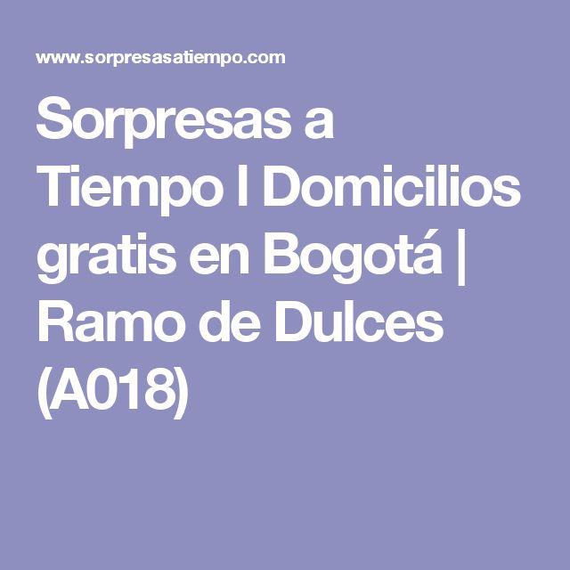 Sorpresas a Tiempo l Domicilios gratis en Bogotá  | Ramo de Dulces (A018)
