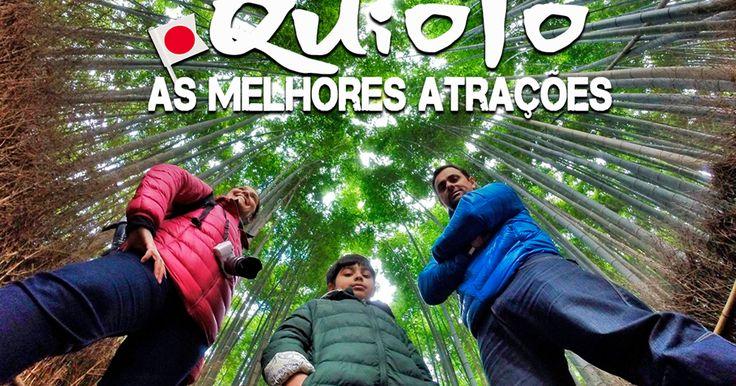 Quioto, Japão - as melhores atrações da cidade mais turística do país.