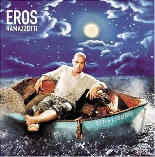 Eros Ramazzotti - Stile libero