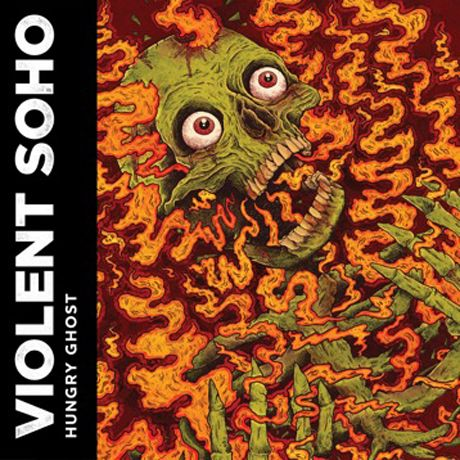 Violent Soho 'Hungry Ghost'