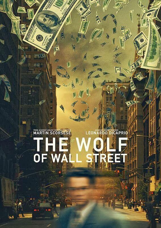 The Wolf of Wall Street - Martin Scorsese