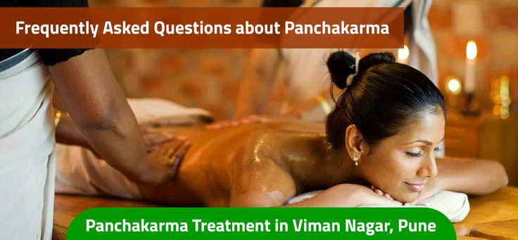 FREQUENTLY ASKED QUESTIONS ABOUT PANCHAKARMA |PANCHAKARMA TREATMENT IN VIMAN NAGAR, PUNE