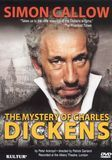 Simon Callow: The Mystery of Charles Dickens [DVD] [2002]