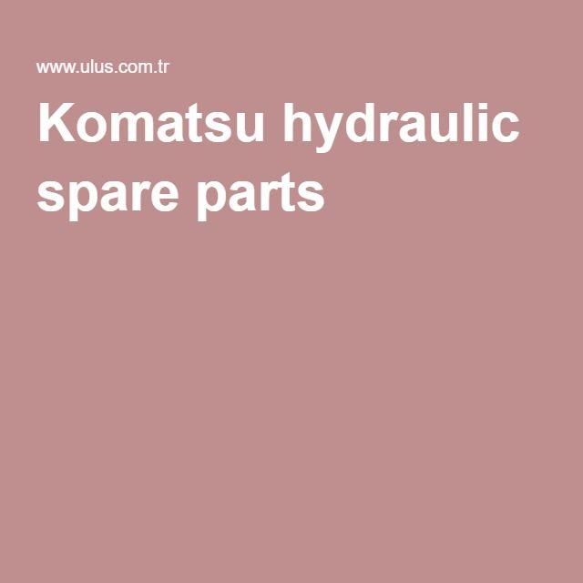 Komatsu hydraulic spare parts
