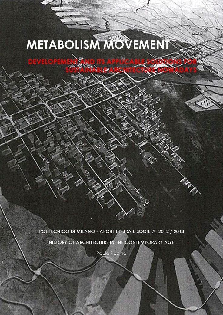 Research_Japanese_Metabolism METABOLISM MOVEMENT; DEVELOPEMENT AND ITS APPLICABLE SOLUTIONS FOR SUSTAINABLE ARCHITECTURE NOWADAYS