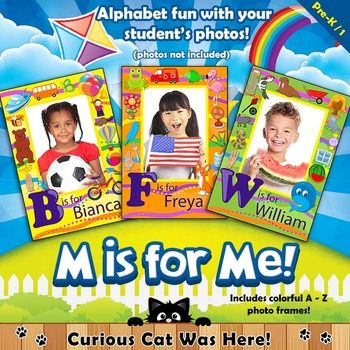 Alphabet fun for back to school.  Activities with student photos.  Includes colorful A - Z frames for student photos.