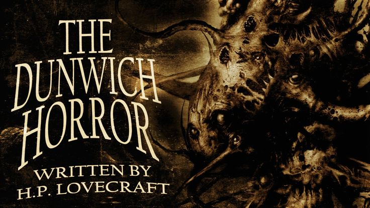 The Dunwich Horror by H.P. Lovecraft | Classic Horror Adaptation from Ch...