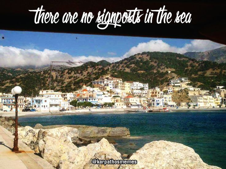 There are no signposts in the sea #diafani #karpathos #olympos #karpathosmemes #summer #quotes #sea #mountains #memes #greece #greek #islands #village #view #summertime