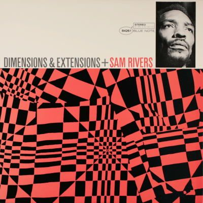 Sam Rivers Dimensions + Extensions Blue Note Record Cover