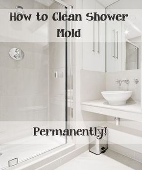 25 Unique Cleaning Shower Mold Ideas On Pinterest