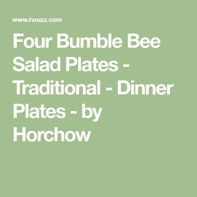 Four Bumble Bee Salad Plates - Traditional - Dinner Plates - by Horchow
