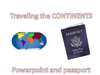 This is a great interactive activity. You play the powerpoint which walks the students through all 7 continents  ( what countries are there, explorers, animals and fun facts) If you print out the passport to go along with it- you can have them fill in as you go.Lots of fun and easy just play!!