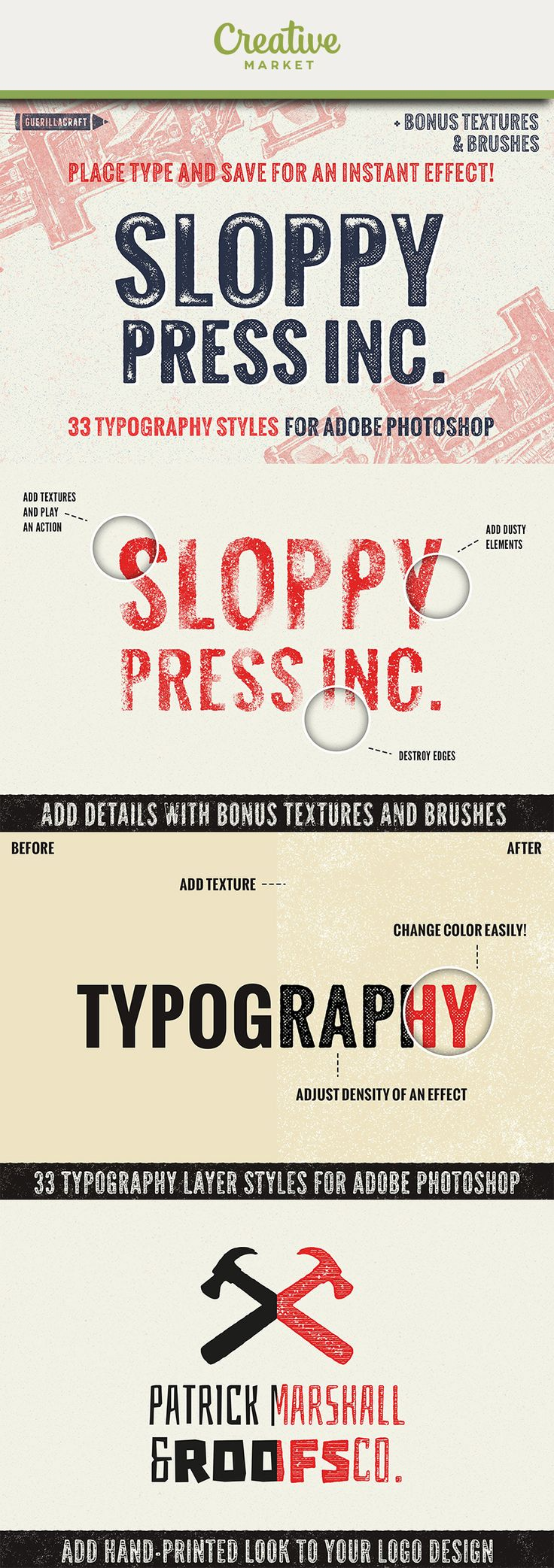 Ad: Sloppy Press INC. contains 33 typographic layer styles for Adobe Photoshop, textures, brushes and actions to make hand-printed typography effects instantly! If you need some nicehand-printed typography/or simple an one colour logo/ effect, look at this collections. It contains various layer style effects -from ragged edges through various stamp effects to halftone screen printingtypography styles.