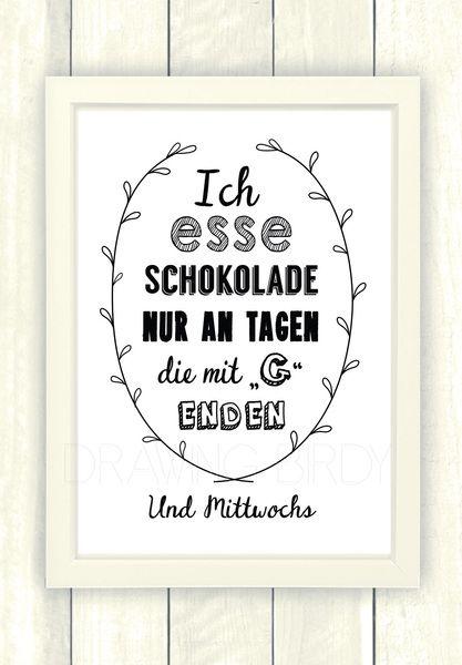 """""""Ich esse Schokolade..."""" Originaldruck von Drawing Birdy auf DaWanda.com                                                                                                                                                                                 Mehr"""