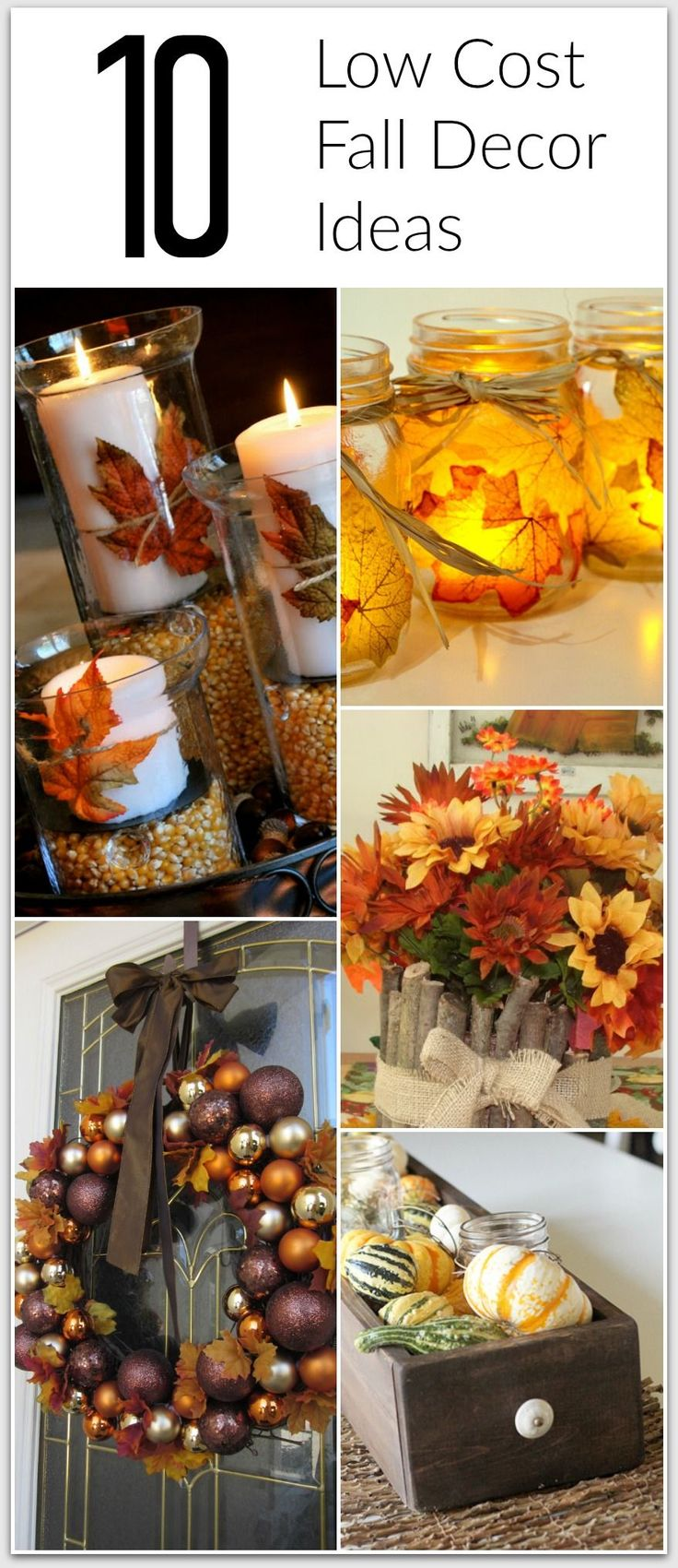 10 Great Fall Decor Ideas that are low cost, and only take a few minutes!   This website has hundreds of other DIY tutorials for the home.  CLICK for more holiday inspiration..