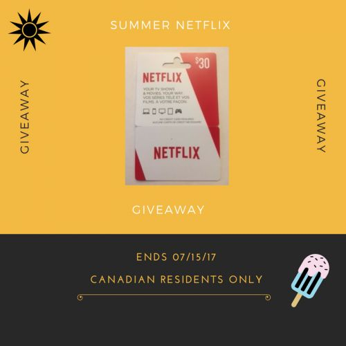 Enter to win a $30 Netflix Gift Card - Open to Canadian Residents 18+ - Ends 07/15/17 - What are you waiting for? Enter today!