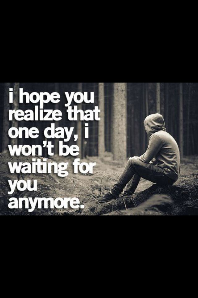 1tired of waiting quotes - photo #17
