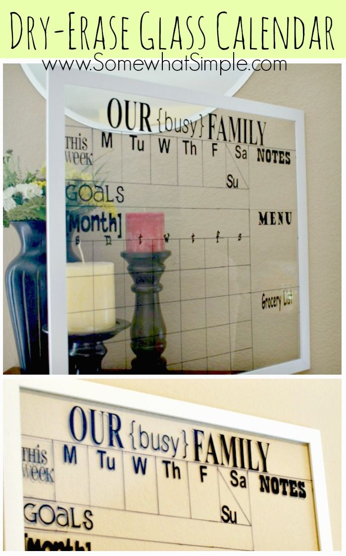DIY:  Dry Erase Calendar Tutorial - this is something every family should have!  All you need is a frame, a marker & vinyl letters (optional)!