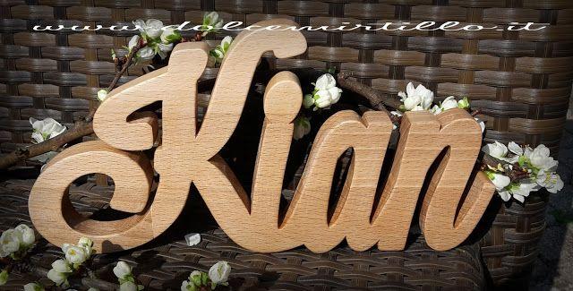 Kian nome in legno..